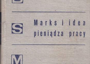 (01837) MARKS I IDEA PIENIĄDZA PRACY (Z PROBLEMÓW TEORII WAR