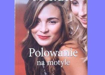 """Nowa / """"Polowanie na motyle"""" Krystina Mirek"""