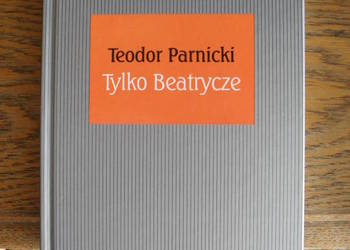 Tylko Beatrycze - Teodor Parnicki