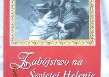 Zabójstwo na Świętej Helenie - Ben Weider