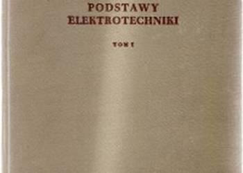 PODSTAWY ELEKTROTECHNIKI TOM I - KONORSKI E.