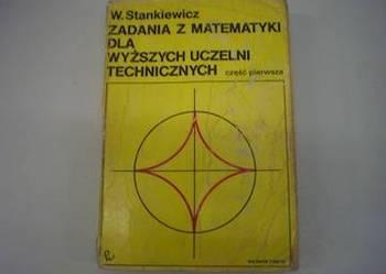Zadania z matematyki dla wyższych... - Stankiewicz /FA