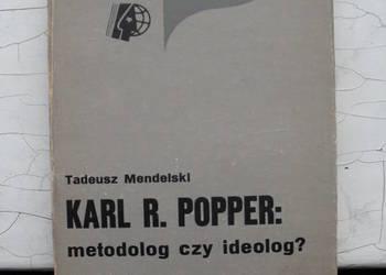 Karl R.Popper:metodolog czy ideolog?