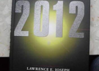 Apokalipsa 2012 Kiedy skończy się cywilizacja ?