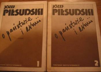 Józef Piłsudski - O państwie i armii
