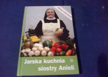 Jarska kuchnia siostry Anieli