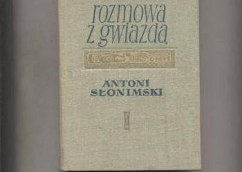 Rozmowa z gwiazdą.Poezje 1916-1961