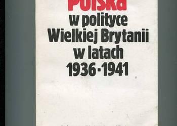 Polska w polityce Wielkiej Brytanii w latach 1936-1941