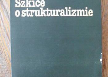 Szkice o strukturalizmie - Adam Schaff