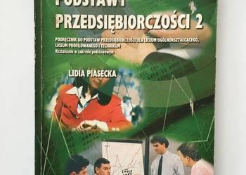 PODSTAWY PRZEDSIĘBIORCZOŚCI 2 Lidia Piasecka
