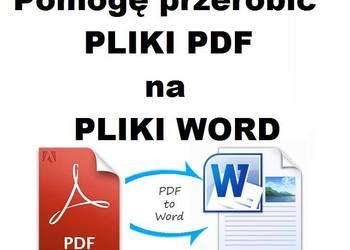 Pomogę w przerobieniu pliku PDF na edytowany plik tekstowy