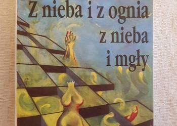 Andrzej Krzepkowski: Z NIEBA I Z OGNIA Z NIEBA I MGŁY