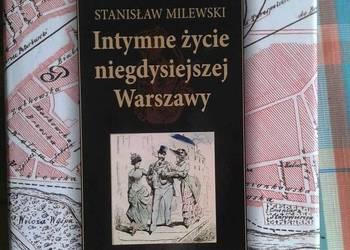 Intymne życie niegdysiejszej Warszawy - St. Milewski