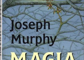 MAGIA WIARY - MURPHY JOSEPH