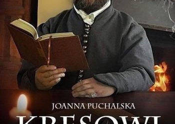 "Nowa / ""Kresowi Sarmaci"" Joanna Puchalska"