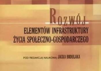 Rozwój elementów infrastruktury życia społeczno-gospodarczeg