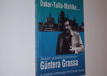 Śladami gdańskich bohaterów Güntera Grassa