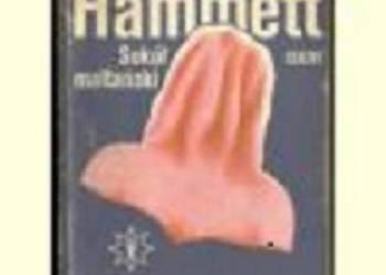 Sokół Maltański - Dashiell Hammett