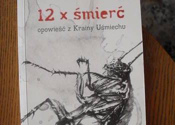 12 x śmierć opowieść z Krainy Uśmiechu - Michał Pauli