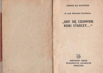 """(01191) """"GDY CZŁOWIEK ROBI SIĘ STARSZY..."""" - DR MED. ALEKSAN"""