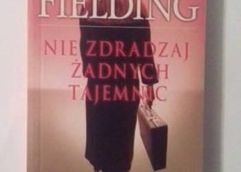 NIE ZDRADZAJ ŻADNYCH TAJEMNIC - FIELDING J.