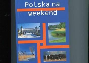 Polska na weekend Przewodnik turystyczny