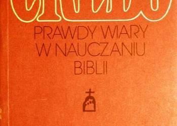 CREDO PRAWDY WIARY W NAUCZANIU BIBLII - ŻYCHIEWICZ TADEUSZ
