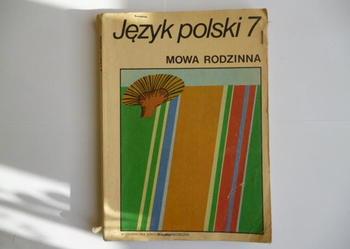 Język polski 7 * Mowa rodzinna * Stanisława Sufinowa