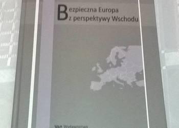 Bezpieczna Europa z perspektywy Wschodu