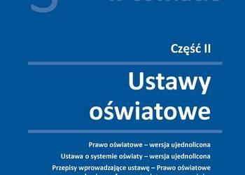 Ustawy Oświatowe - Prawo oświatowe USTAWA O SYSTEMIE OŚWIATY