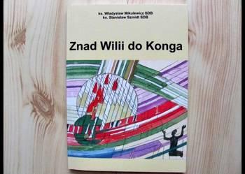 Znad Wilii do Konga / ks Szmidt Mikulewicz