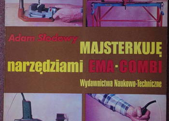 Majsterkuję narzędziami EMA-COMBI Słodowy Adam