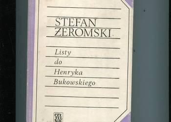 Stefan Żeromski - Listy do Henryka Bukowskiego