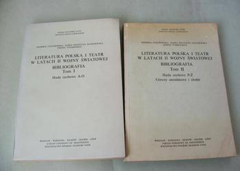 Literatura polska i teatr w latach II Wo Św Bibliog t 1 + 2
