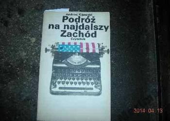 Podróżna na najdalszy Zachód -  Andrzej Kijowski F.A.