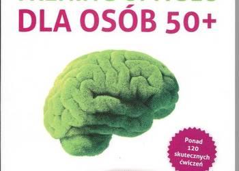 Trening umysłu dla osób 50+  Krzysztof Minge, Natalia Minge