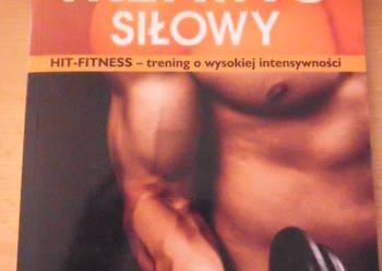 ,,Trening siłowy,,Jurgen Giesing.Hit Fitness trening o wysokiej intensywności