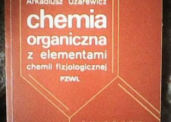 chemia organiczna [Arkadiusz Uzarewicz]
