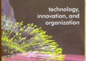 Think, play, do technology, innovation and organization