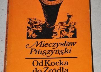 Od Kocka do Źródła Gazeli - M. Pruszyński
