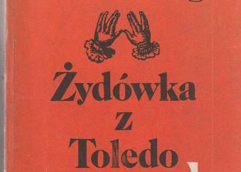 (02884) ŻYDÓWKA Z TOLEDO – LION FEUCHTWANGER