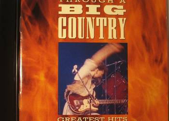 BIG COUNTRY-GREATEST HITS:CD 1 WYD,NIEREM.