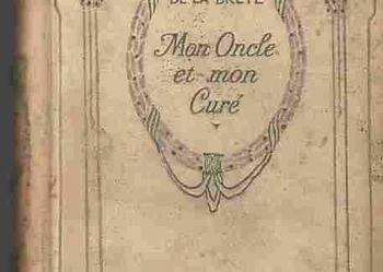 (651) MON ONCLE ET MON CURE - JEAN DE LA BRETE NELSON EDITEURS PARIS OKOŁO 1920 ROKU