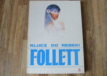 Ken Follett Klucz do Rebeki