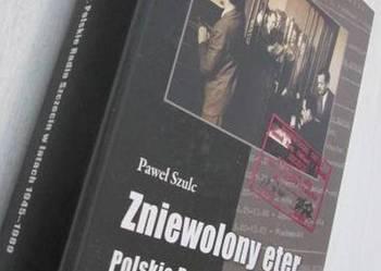 Zniewolony eter. Polskie Radio Szczecin w latach 1945-1989