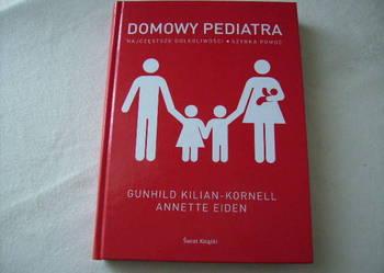 Domowy pediatra  Kilian-Kornell Gunhild, Eiden Annette