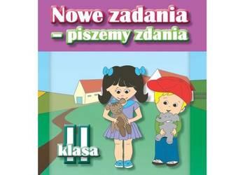 Nowe zadania - piszemy zdania klasa 2 Monika Kozikowska