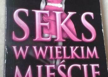 Ksiazka 'Seks w wielkim mieście' Candace Bushnell