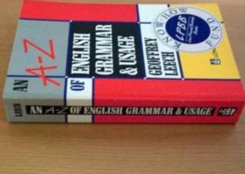 G.Leech - An A-Z of English Grammar and Usage (bestseller)