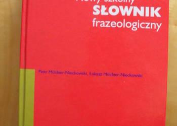 Nowy szkolny słownik frazeologiczny - Nieckowscy